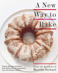 "Martha's Top 5 Healthy Baking Tips from Her Latest Cookbook, ""A New Way to Bake"""