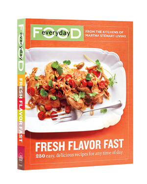 """Everyday Food: Fresh Flavor Fast"""