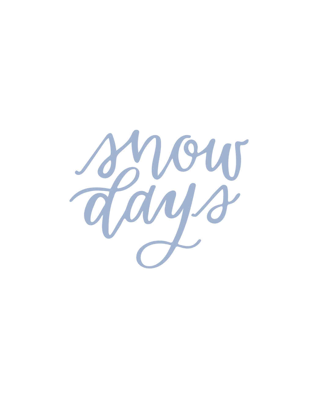 """snow days"" in calligraphy"