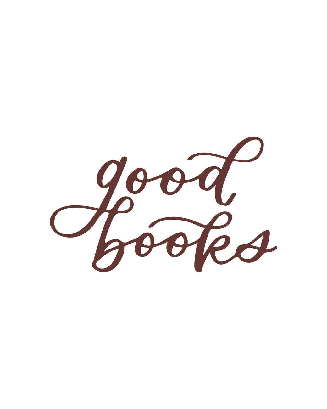 """good books"" calligraphy"