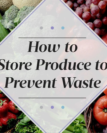 How to Store Produce to Prevent Waste COIN