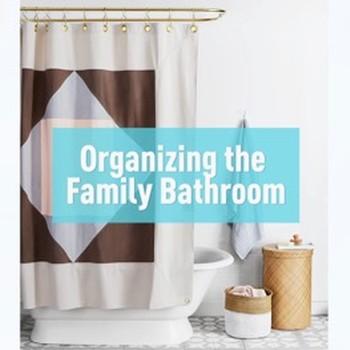 Organizing the Family Bathroom