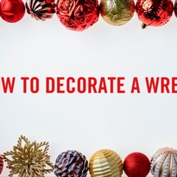 HOW-TO: DECORATE A WREATH THD