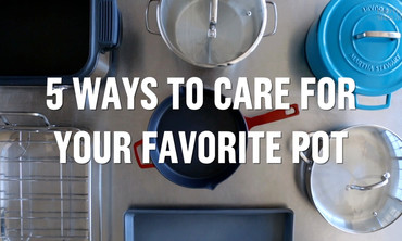 5 Ways to Care For Your Favorite Pot
