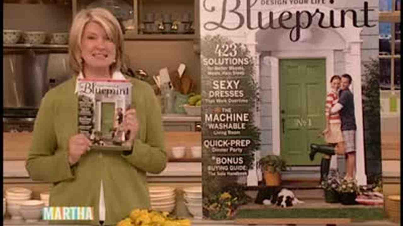 Video blueprint magazine martha stewart malvernweather Images