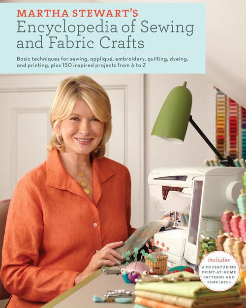 Marthastuart Marthastuart: Martha Stewart's Encyclopedia Of Sewing And Fabric Crafts