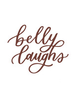 """""""belly laughs"""" calligraphy"""
