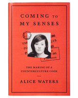 coming to my senses by alice water book
