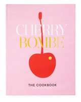 cherry bombe: the cookbook by kerry diamond claudia wu