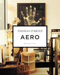 "On My Bookshelf: ""Aero"" by Thomas O'Brien"