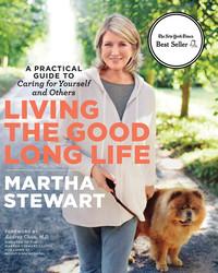 "Martha's Words of Wisdom: ""Living the Good Long Life"""