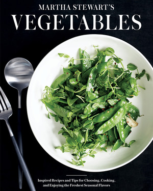 "Trying to Eat More Veggies? Don't Miss the Sneak Peek of Our New Cookbook ""Martha Stewart's Vegetables"""