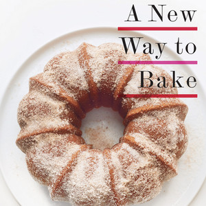 A New Way to Bake Cookbook
