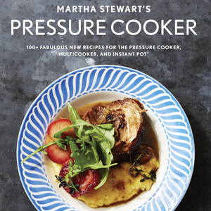 martha stewart's pressure cooker cookbook cover