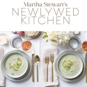 Martha Stewart's Newlywed Kitchen Cookbook