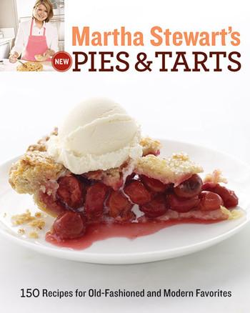 """Martha Stewart's New Pies and Tarts"" Cookbook"