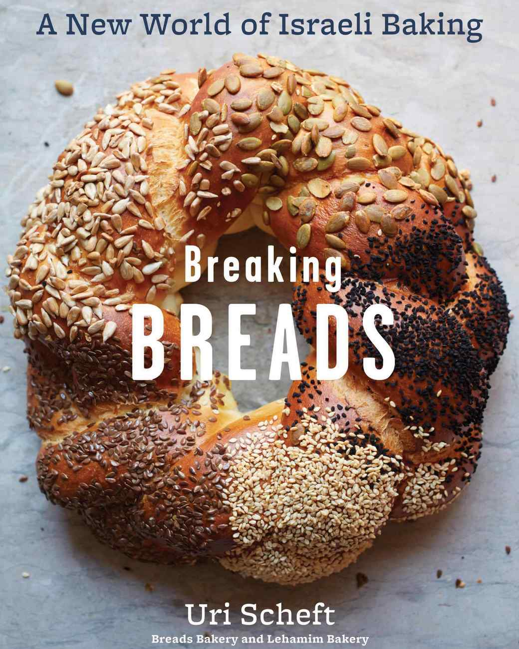 Cover of Uri Scheft's Breaking Breads
