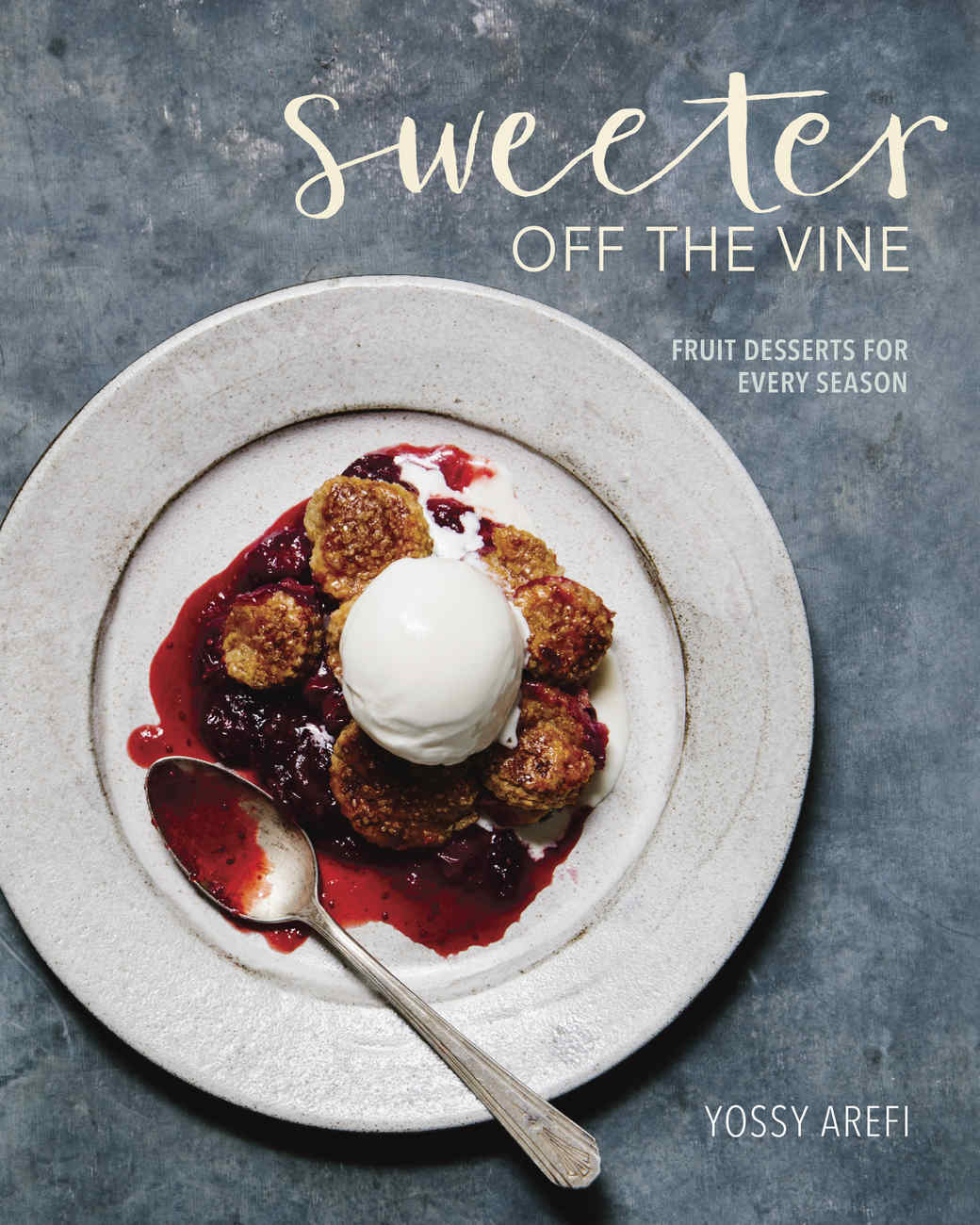 Cover of Yossy Arefi's Sweeter Off the Vine