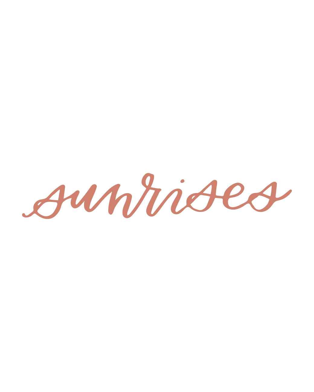 """sunrises"" calligraphy"