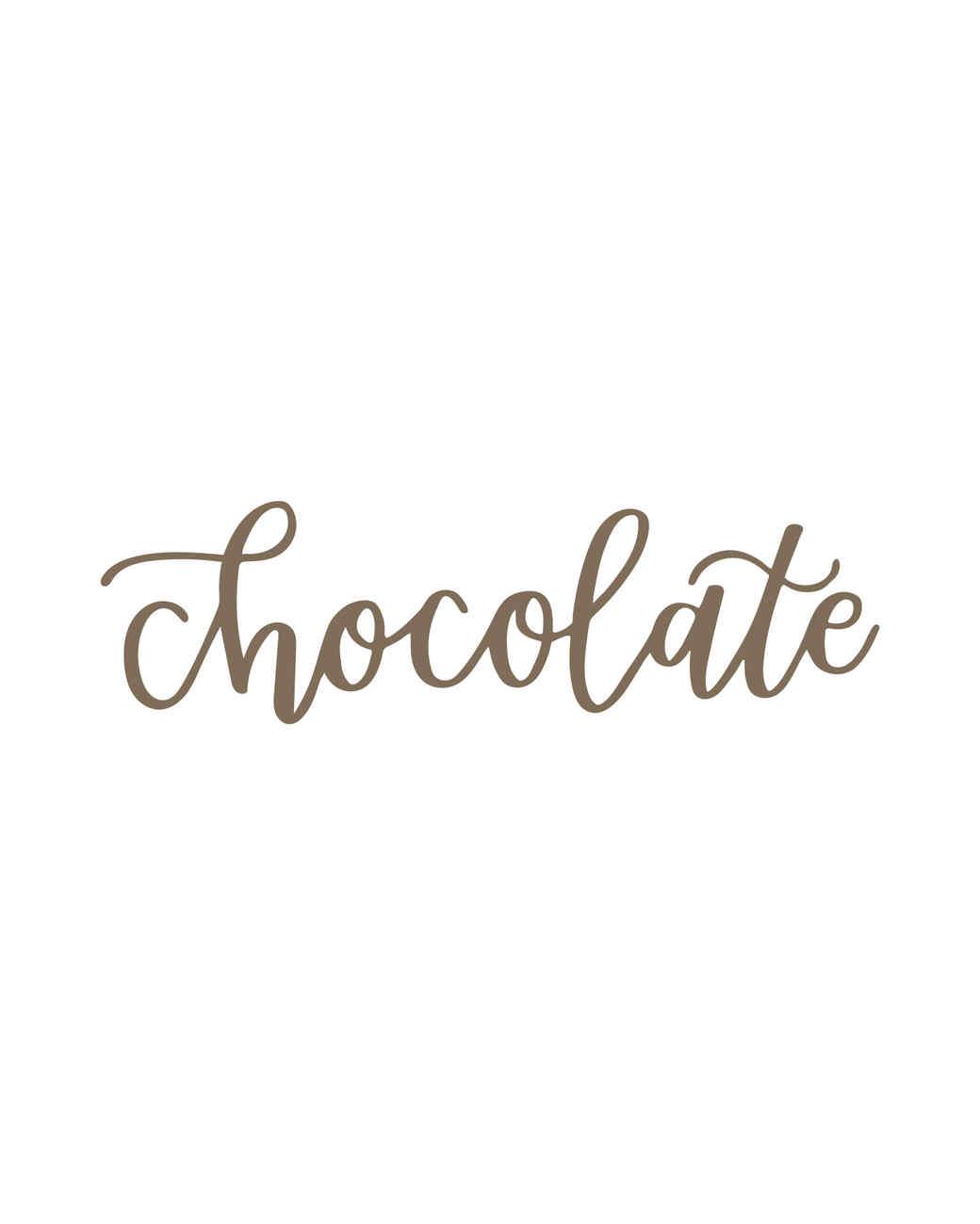 """chocolate"" calligraphy"