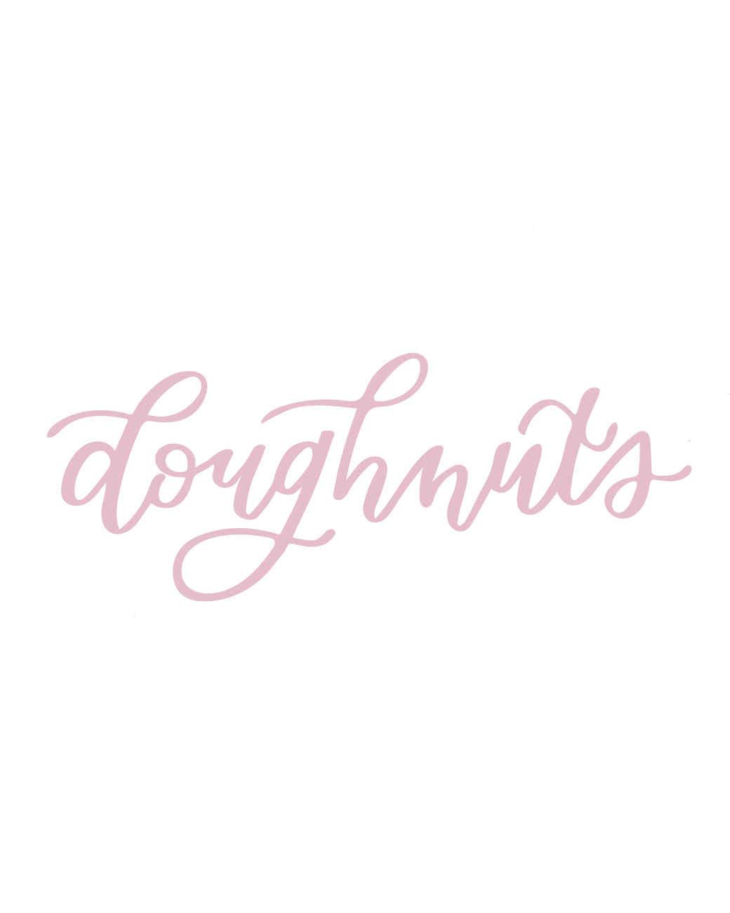 """doughnuts"" calligraphy"