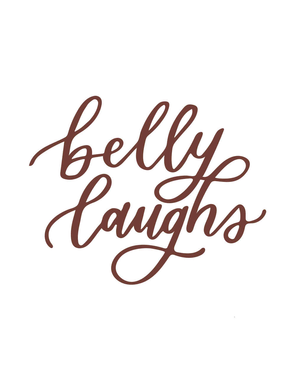 """belly laughs"" calligraphy"