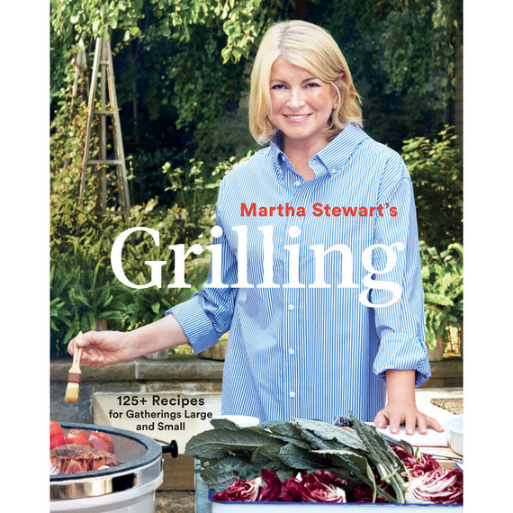Try These Six Fresh Grilling Recipes (from Martha's New Cookbook!)